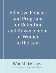 thumbnail of Effective Policies and Programs for Retention and Advancement of Women in the Law